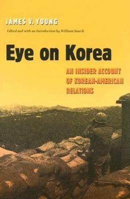 Eye on Korea by William W. Stueck