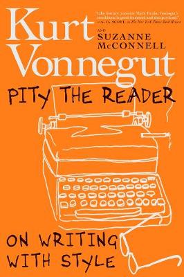 Pity The Reader: On Writing with Style book