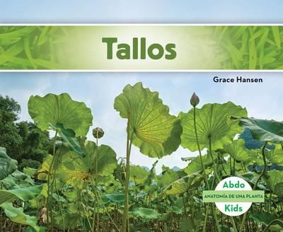 Tallos (Stems) by Grace Hansen