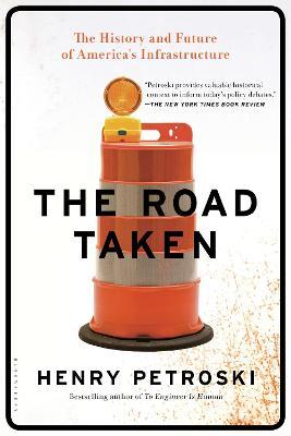 The Road Taken by Henry Petroski