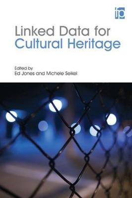 Linked Data for Cultural Heritage by Ed Jones