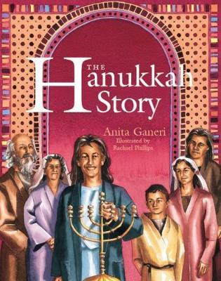 The Hanukkah Story by Anita Ganeri