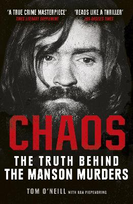 Chaos: The Truth Behind the Manson Murders book