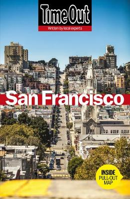 Time Out San Francisco City Guide by Time Out Guides Ltd.