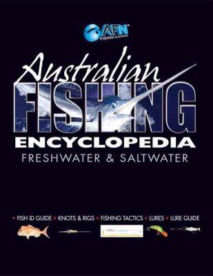 Australian Fishing Encyclopedia by Trevor Hawkins