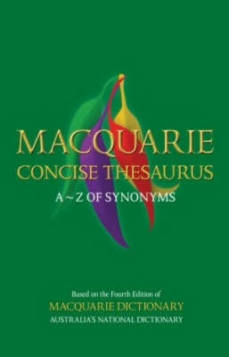 Macquarie Concise Thesaurus by Macquarie Dictionary