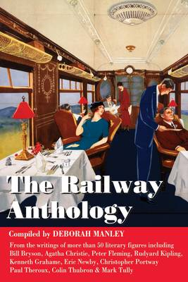 Railway Anthology by Deborah Manley