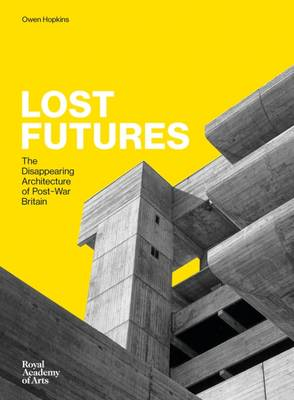 Lost Futures by Owen Hopkins