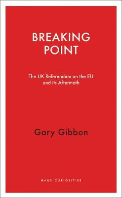 Breaking Point by Gary Gibbon