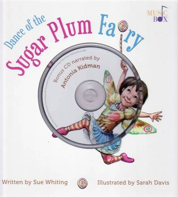 Dance of the Sugar Plum Fairy by Sue Whiting