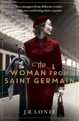 The Woman From Saint Germain by J.R. Lonie