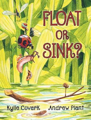 Float or Sink? by Kylie Covark