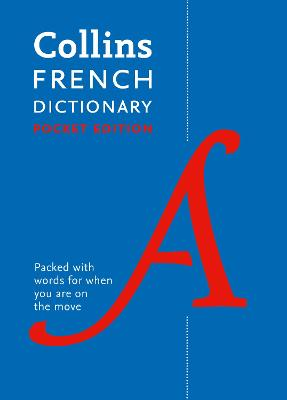 Collins French Dictionary Pocket Edition by Collins Dictionaries