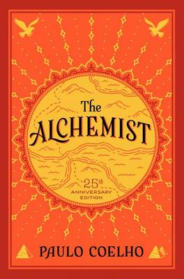 Alchemist, The 25th Anniversary by Paulo Coelho