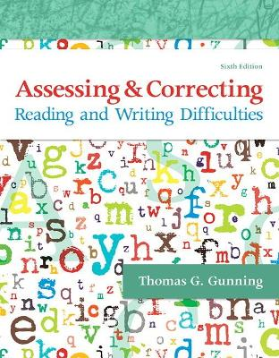 Assessing and Correcting Reading and Writing Difficulties book