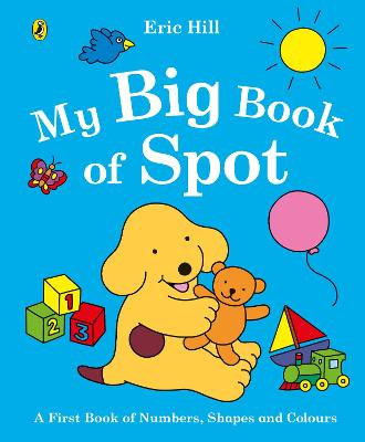 My Big Book of Spot by Eric Hill