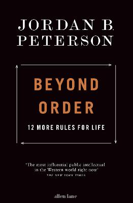 Beyond Order: 12 More Rules for Life book