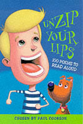 Unzip Your Lips by Paul Cookson