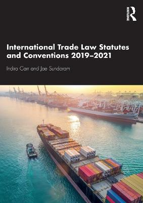 International Trade Law Statutes and Conventions 2019-2021 book