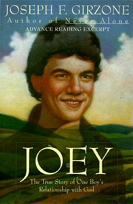 Joey: The True Story of One Boy's Relationship with God by Joseph F. Girzone