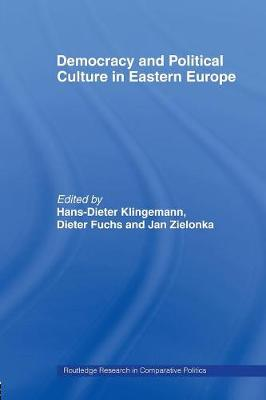 Democracy and Political Culture in Eastern Europe book