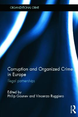 Corruption and Organized Crime in Europe book