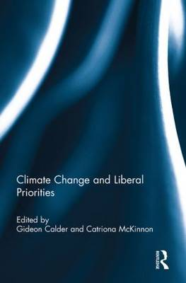 Climate Change and Liberal Priorities by Gideon Calder