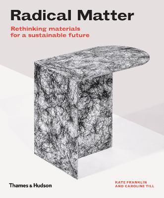 Radical Matter by Kate Franklin