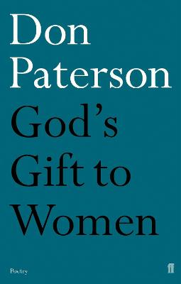 God's Gift to Women by Don Paterson