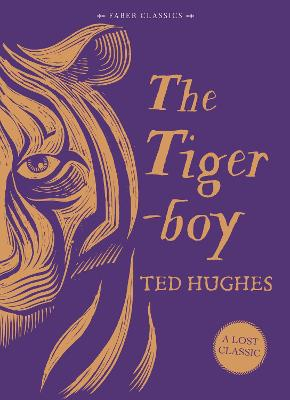 Tigerboy by Ted Hughes