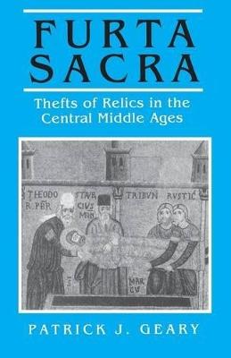 Furta Sacra Furta Sacra With a New Preface by Patrick J. Geary
