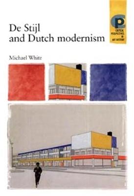 De Stijl and Dutch Modernism book