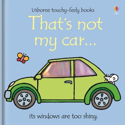 That's Not My Car by Fiona Watt