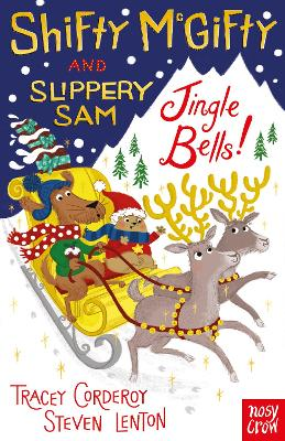 Shifty McGifty and Slippery Sam: Jingle Bells! by Tracey Corderoy