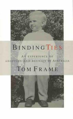 Binding Ties by Tom Frame