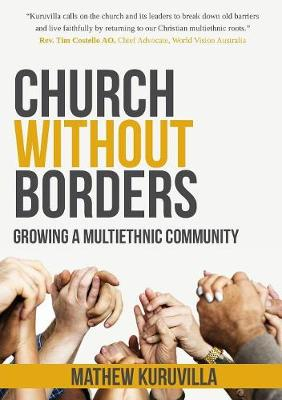 Church Without Borders: Growing a Multiethnic Community book