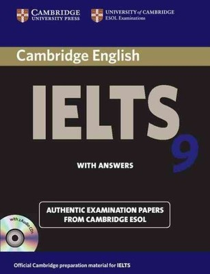 Cambridge IELTS 9 Self-study Pack (Student's Book with Answers and Audio CDs (2)): Authentic Examination Papers from Cambridge ESOL by Cambridge ESOL