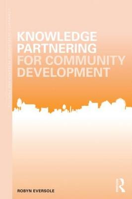 Knowledge Partnering for Community Development by Robyn Eversole