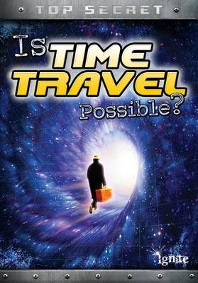 Is Time Travel Possible? book