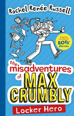 The Misadventures of Max Crumbly 1 by Rachel Renee Russell