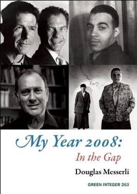 My Year 2008 by Douglas Messerli