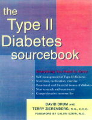 The Type 2 Diabetes Sourcebook by David E. Drum