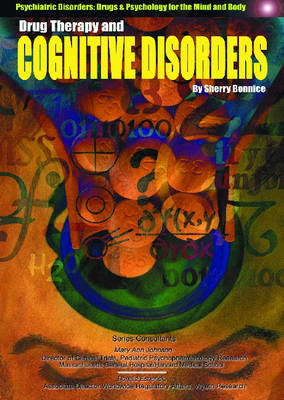 Drug Therapy and Cognitive Disorders by Sherry Bonnice