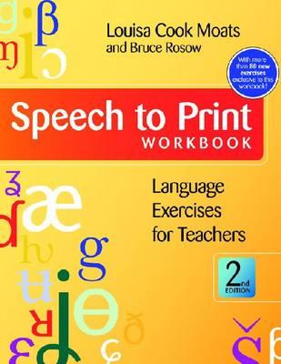 Speech to Print Workbook by Louisa Cook Moats