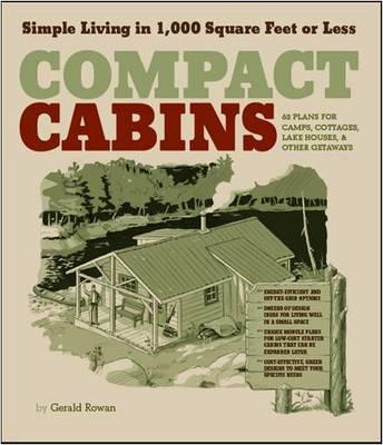 Compact Cabins by Gerald Rowan
