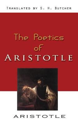 Poetics - Aristotle by Aristotle