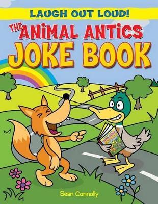 Animal Antics Joke Book book