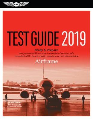 Airframe Test Guide 2019 by ASA Test Prep Board (N/A)