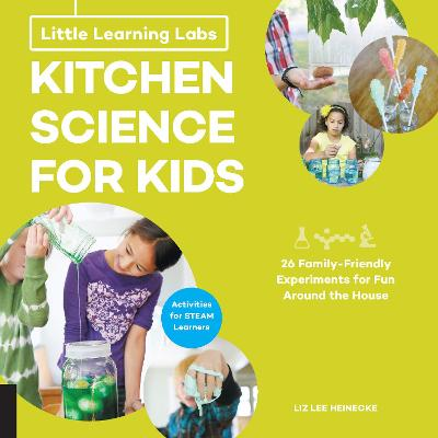 Little Learning Labs: Kitchen Science for Kids, abridged paperback edition book