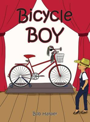Bicycle Boy by Bob Harper